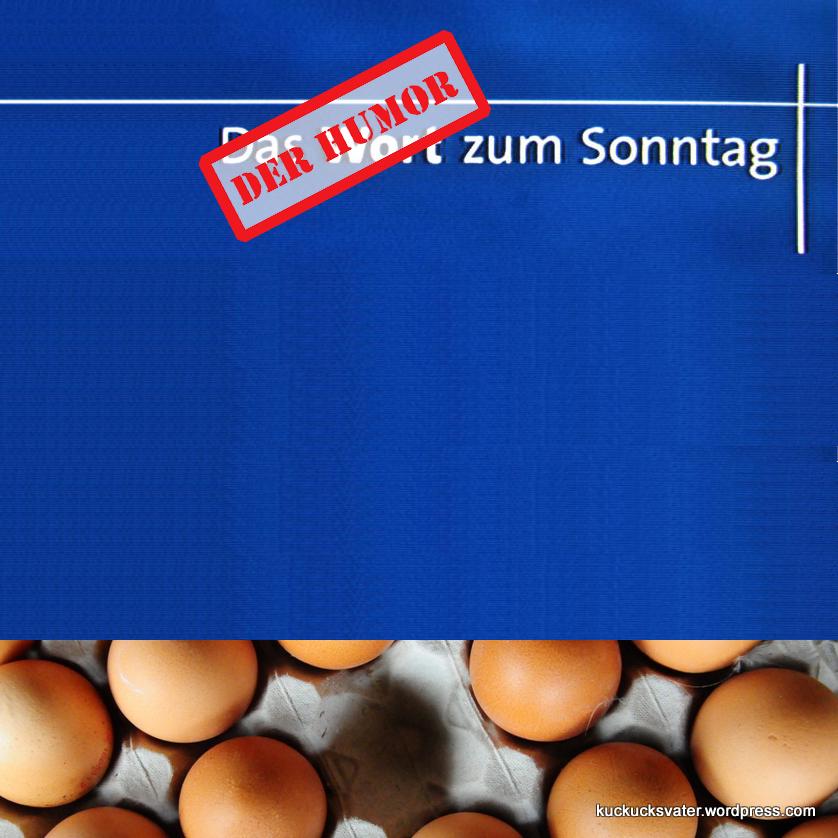 """Bildmotiv von der Serie """"Der Humor zum Sonntag"""""""