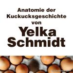 Kuckuckskind Yelka Schmidt erzählt von ihren Erlebnissen auf dem Weg zur Klärung der Vaterschaft und den Folgen