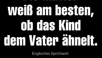 Zitate und Gedichte zu Kuckuckskind, Scheinvater und ...